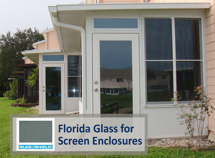 Florida Glass for Screen Enclosures