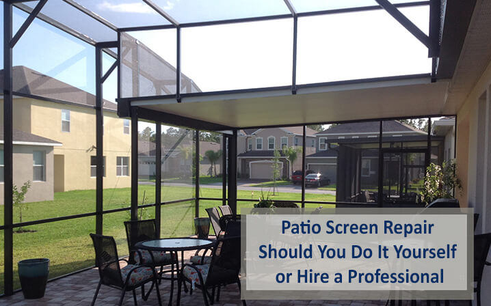 Patio Screen Repair – Should You Do It Yourself or Hire a Professional