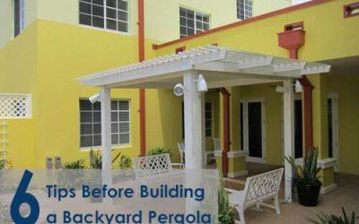 Six Tips Before Building a Backyard Pergola