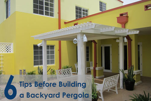 Six Tips Before Building a Backyard Pergola