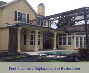 Pool Enclosure Replacement or Restoration