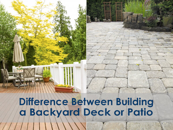 Difference Between Building a Backyard Deck or Patio