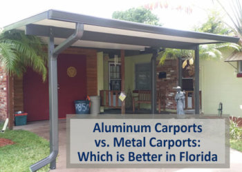 Aluminum Carports vs. Metal Carports: Which is Better in Florida