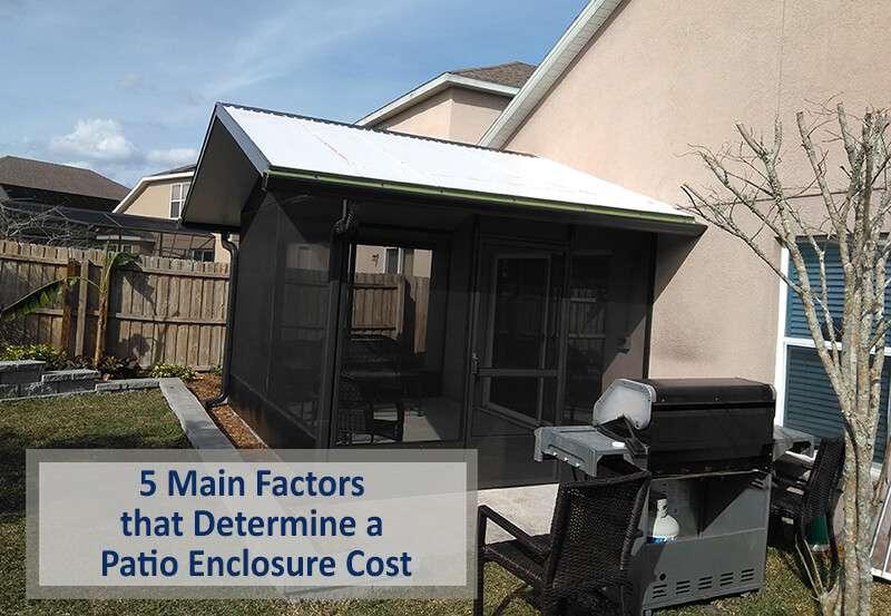 5 Main Factors that Determine a Patio Enclosure Cost