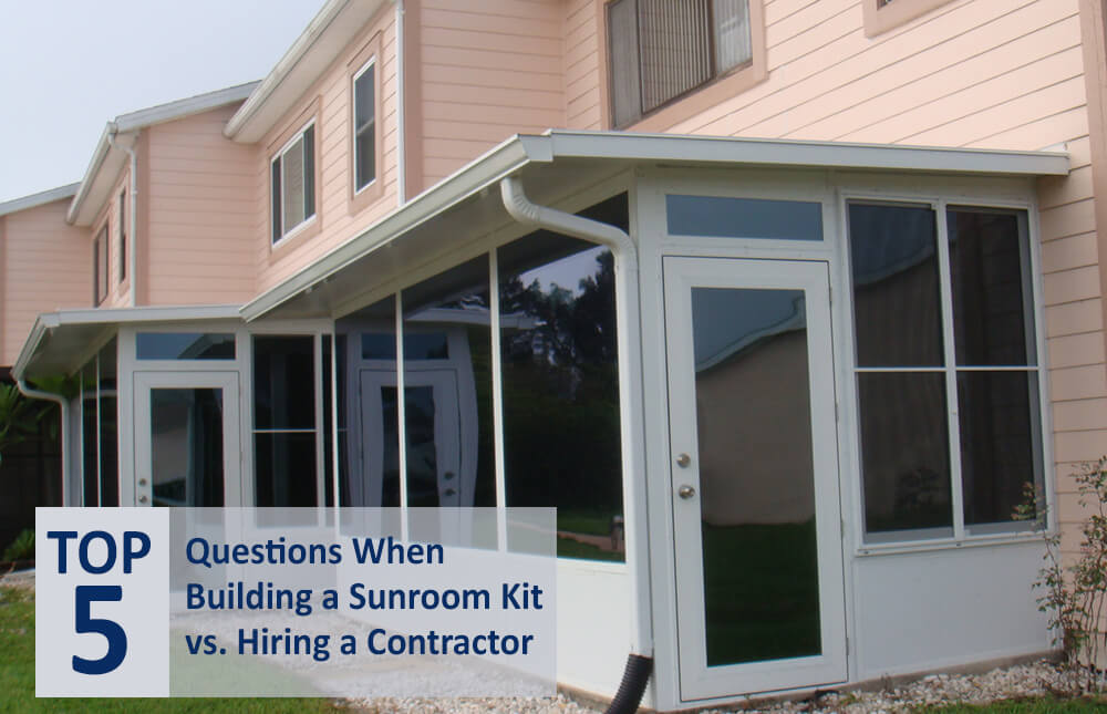 Deciding Between Buying A Sunroom Kit Or A Hiring A Sunroom