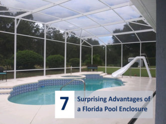 7 Surprising Advantages of a Florida Pool Enclosure