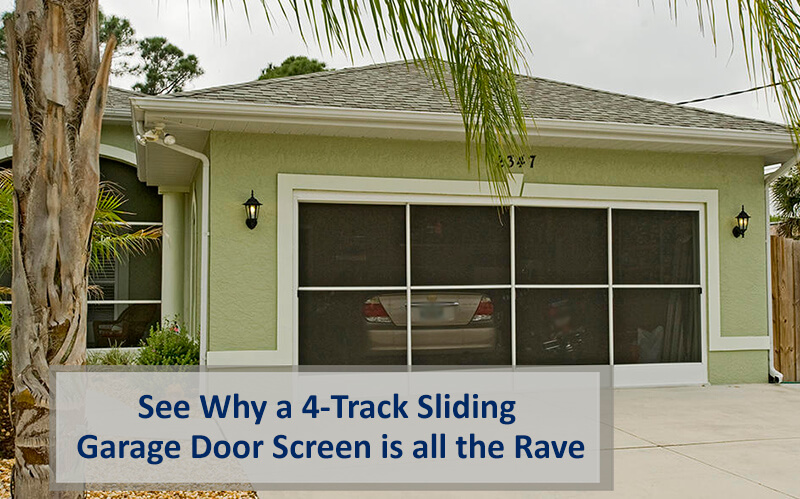 See Why A 4 Track Sliding Garage Door Screen is all the Rave