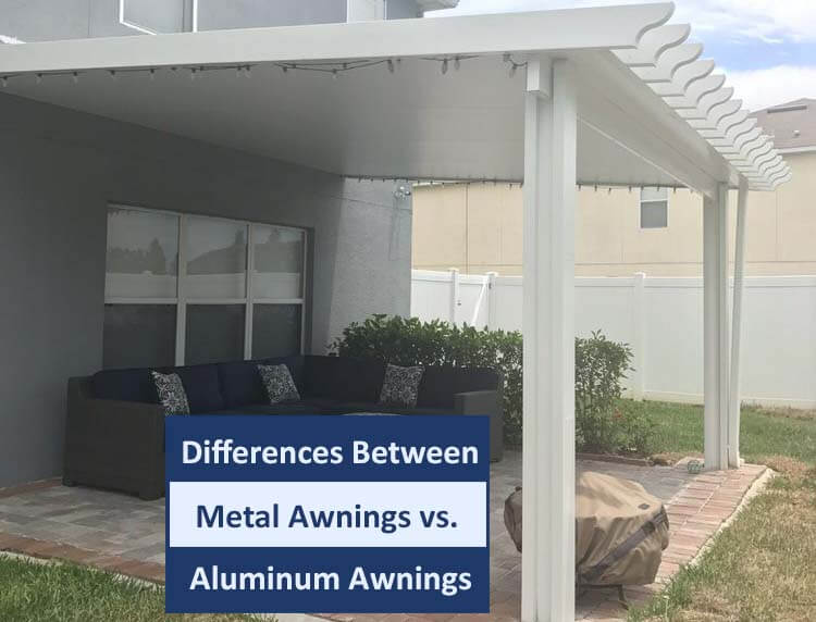 Differences Between Metal Awnings vs. Aluminum Awnings