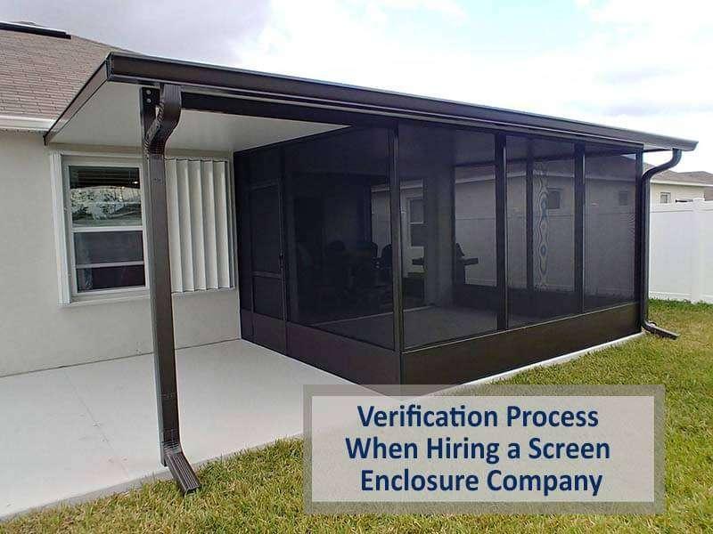 Verification Process When Hiring a Screen Enclosure Company